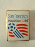 Pin's FOOTBALL - WORLD CUP USA 94 - SAN FRANCISCO - Football