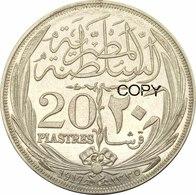 Egypt (Sultanate) * 20 Qirsh/ Piastres 1335 (1917) Ag * Hussein Kamel * ⌀ 39 Mm * KM# 322 * REPRODUCTION - Egitto