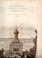 Monographie De Bâtiments Modernes N° 95 : Église Russe à Vevey (Ste Barbara) Suisse - Architecture