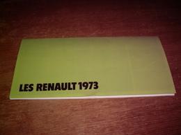 CATALOGUE GAMME RENAULT 1973 - R4 - R5 - R6 - R12 - R16 - R17 - ALPINE RENAULT A 310 - A 110 - RENAULT RODEO - Publicités