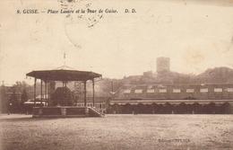 GUISE - Place Lesure Et La Tour De Guise - Guise