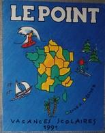 Petit Calendrier Poche 1991  Le Point Hebdomadaire D'information - Kalenders