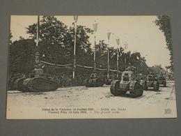 FETES DE LA VICTOIRE. VICTORY FETE. 14/07/1919. EDITION ND N°1. DEFILE DES TANKS. - Francia