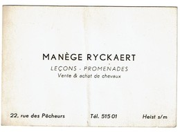 Carte De Visite Ancienne - Manège RYCKAERT Vente & Achat De Chevaux - Heist S/Mer - Voir Scan - Visitekaartjes