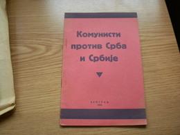 Komunisti Protiv Srba I Srbije Communists Against Serbs And Serbia Beograd 1942 Nediceva Srbija Rare 15 Pages - Bücher, Zeitschriften, Comics