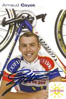 CARTE CYCLISME ARNAUD COYOT SIGNEE TEAM COFIDIS 2005 - Cycling