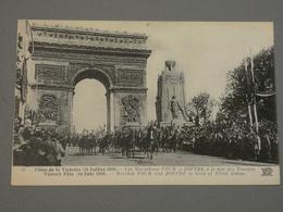 FETES DE LA VICTOIRE. VICTORY FETE. 14/07/1919. EDITION ND N°19. LES MARECHAUX FOCH ET JOFFRE A LA TETE DES TROUPES. - Otros