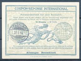 DEUTSCHE POST CHINA / SCHANGHAI  -  22.5.16  -  Ro4  -   25 Pfennig = 12 Cents.  -  Reply Coupon Reponse - Bureau: Turquie