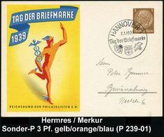 GRIECHISCHE & RÖMISCHE MYTHOLOGIE : HANNOVER 1/ Tag Der Briefmarke 1939 (8.1.) SSt Auf Sonder-P. 3 Pf. Hindenbg., Braun: - Mythologie