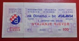 Football Soccer NK DINAMO ZAGREB Vs BC ATALANTA Ticket 03.10.1990. - Tickets D'entrée