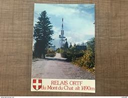 RELAIS ORTF Du Mont Du Chat Aux Environs D'AIX LES BAINS - Aix Les Bains