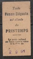 France. Ticket De Pesage De 1951. Publicité Des Magasins Printemps. Sté Anonyme Française Des Bascules Automatiques. - Documentos Antiguos