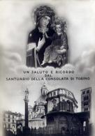Un Saluto E Ricordo Santuario Della Consolata Di Torino - Formato Grande Viaggiata Mancante Di Affrancatura – E 14 - Vergine Maria E Madonne