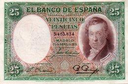 SPAIN= 1931    25  PESETAS    P-81    Aunc - [ 1] …-1931 : Prime Banconote (Banco De España)