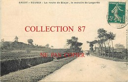 33 ☺♥♥ SAINT SEURIN < VISUEL RARE Du MOULIN à VENT LAGARDE ROUTE De BLAYE - MOLEN - MUHLE - WINDMILL - MOLINOS - Frankrijk