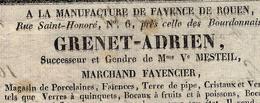 """1825 PARIS """"Tendance"""" FAIENCE A LA MANUFACTURE DE FAYENCE DE ROUEN GRENET ADRIEN Rue St Honoré Pour Toureau - 1800 – 1899"""