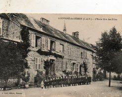 Louvigné  Du  Désert -   L' école  Libre  Des  Filles. - Autres Communes