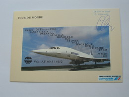 Carte Postale Du Concorde Tour Du Monde Vols AF 4643/4652 Février 1988- E.CHEMEL  **** EN ACHAT IMMEDIAT **** - 1946-....: Ere Moderne