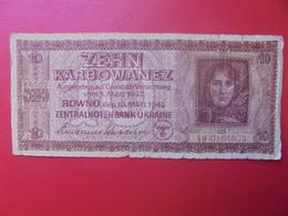 3eme REICH OCCUPATION En UKRAINE 10 KARBOWANEZ 1942 CIRCULER (B.10) - [ 9] Occupied German Territories