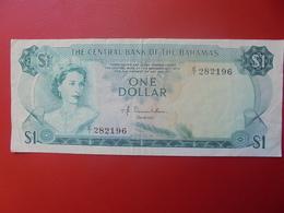 BAHAMAS 1$ 1974 CIRCULER (B.10) - Bahamas