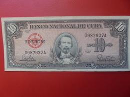 CUBA 10 PESOS 1960 CIRCULER (B.10) - Cuba