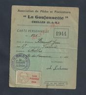 CARTE DE PÊCHE & PISCICULTURE DE 1944 SUR TIMBRE FISCAUX LA GOUJONNETTE À CHELLES DE BONNET JEAN : - Pesca