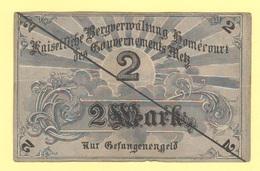Metz Francia 2 Mark Marchi Occupazione Tedesca War Currency 1914 / 18 Prisoner Der Gefangenengeld - [ 2] 1871-1918 : Empire Allemand