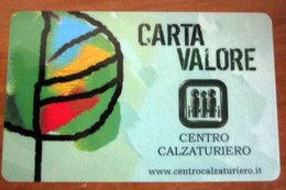 CENTRO CALZATURIERO CARTA VALORE - Gift Cards