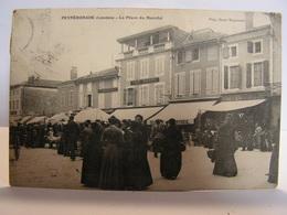 CPA 40 LANDES PEYREHORADE PLACE DU MARCHE TRES ANIMEE CAFE DABADIE 304 - Peyrehorade