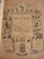 Le Drapeau - Moniteur De La Ligue Des Patriotes - Reliure De L'année 1887 - 53 Numéros - 1801-1900