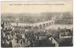 ORLEANS La Loire Et Le Faubourg Saint-Marceau Vus De La Tour Saint-Paul (Franchise Postale Militaire) - Orleans
