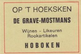 Op 't Hoeksken De Grave-Mostmans Hoboken - Boites D'allumettes - Etiquettes
