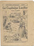 """Le Capitaine Lucifer- Le Coulage De L""""Erèbe"""" Par Gaston Choquet - Unic-Bibilothèque N°53 - Aventure"""