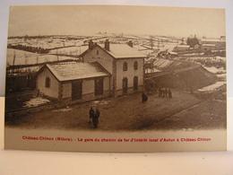 CPA 58 NIEVRE CHATEAU CHINON LA GARE DE CHEMIN DE FER INTERET LOCAL AUTUN 366 - Chateau Chinon