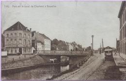 (2259) Hal - Halle - Pont Sur Le Canal De Charleroi à Bruxelles - Wit Paard - 1925 - Halle