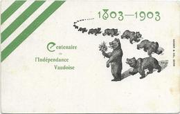 CPA SUISSE CENTENAIRE DE L INDEPENDANCE VAUDOISE 1803/1903 DEFILE D OURS DE BERN - BE Berne