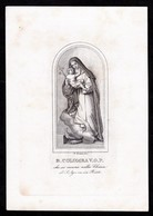 Incisione, Santino: B. COLOMBA V.O.P. - Rieti - RB - XIX Sec.- M. Moneta Inc. - - RI-INC031 - Religión & Esoterismo