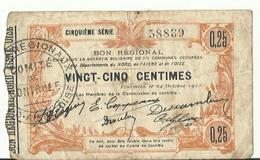 WW1 BON REGIONAL COMMUNES OCCUPEES  DEPARTEMENT DU NORD  DE L AISNE ET OISE  FOURMIES 1915 DE  CENTIMES - Buoni & Necessità