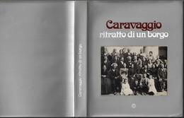"""""""CARAVAGGIO-ritratto Di Un Borgo) Ediz.C.R.A.di Caravaggio 1850-pp.341-gr.1850-------(561E) - Bibliographien"""
