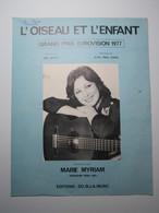 PARTITION MUSICALE - L'OISEAU ET L'ENFANT - MARIE MYRIAM - GRAND PRIX EUROVISION 1977 - Partituras