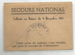 Document Secours National Pétain Collecte En Nature Du 9 /12/1943 Carte De Queteur Grenoble Rue Dr Mazet 10x14cm Cachet - Documenti