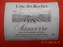"""1  Etiquette Neuve  De Vin De VAL DE LOIRE """"  SANCERRE  COTE  DES ROCHES  """" - Blancs"""