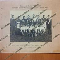 1953-54 RANSOME & MARLES FOOTBALL CLUB NEWARK DISTRICT MINOR LEAGUE Calcio Soccer Football - Dimensioni 30x25 Cm - D277 - Sport