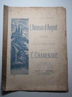 PARTITION MUSICALE - L'ANNEAU D'ARGENT PAR RONDEL - CHAMINADE - Partitions Musicales Anciennes