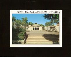CP . 83 . TOURVES . LES GUIGOURETTES . C.C.A.S. VILLAGE AU SOLEIL - Other Municipalities