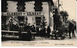 Allier CHANTELLE Grand' Rue  Hôtel Clément (Belle Animation) - Autres Communes