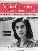 PARTITION FREDERIC FRANCOIS - VIENS TE PERDRE DANS MES BRAS - 1973 - EXC ETAT - - Musique & Instruments