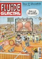 Fluide Glacial N° 259 Janvier 1998 Balle De Match - Fluide Glacial