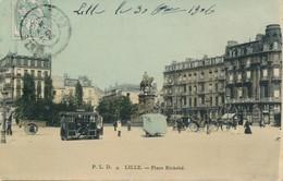 Lille PLD 4(editeur Parisien) Couleur La Plce Richebe TBE - Lille