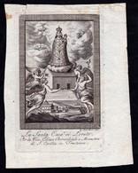Incisione, Santino: S. CASA DI LORETO -Roma - XIX Sec.- RB - A. Fiori Inc.-acquaforte - RI-INC063 - Religión & Esoterismo